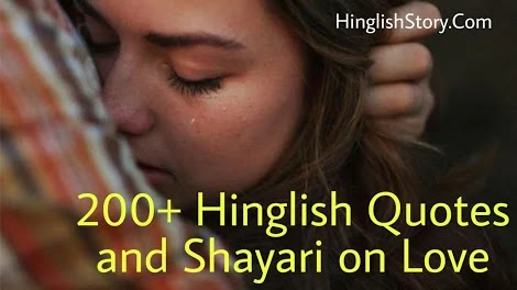 200+ Hinglish Quotes and Shayari on Love - HinglishStory.Com