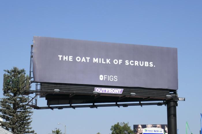 oak milk of scrubs Figs billboard