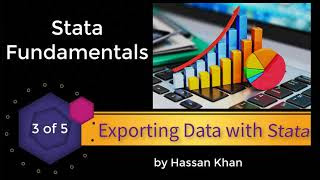 Exporting  Data with STATA - Lecture 3 | STATA Fundamentals Course