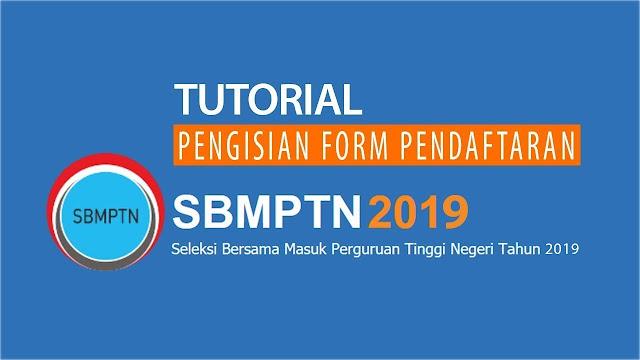Informasi dan Tata Cara Pendaftaran SBMPTN 2019 Online