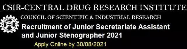 CDRI Secretariat Assistant and Stenographer Recruitment 2021