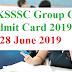 UKSSSC Group C Admit Card 2019 - Download Now (28 June 2019)