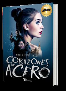 Corazones de acero ~ María José Tirado