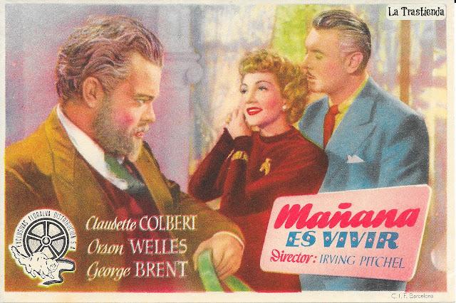 Programa de Cine - Mañana es Vivir - Claudette Colbert - Orson Wells - George Brent - Natalie Wood