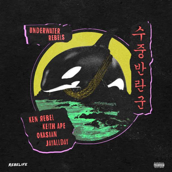 Ken Rebel - Underwater Rebels (feat. Keith Ape) - Single Cover