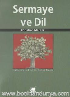 Christian Marazzi - Sermaye ve Dil