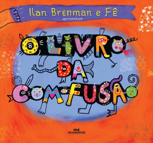O Livro da Com-Fusão - Ilan Brenman