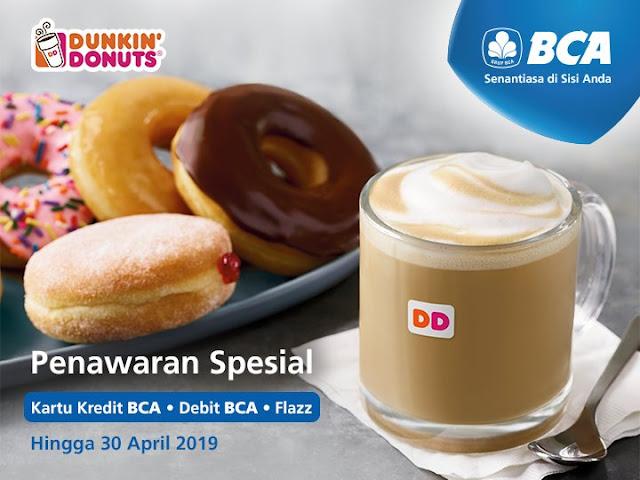 #BankBCA - #Promo Penawaran Spesial di DunkinDonuts Pakai BCA Card (s.d 30 April 2019)