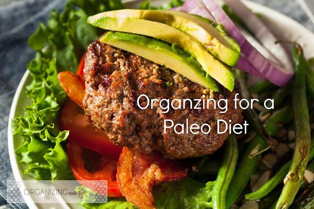 Organizing for a Paleo Diet :: OrganizingMadeFun.com