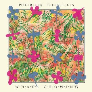 Wurld Series - What's Growing Music Album Reviews