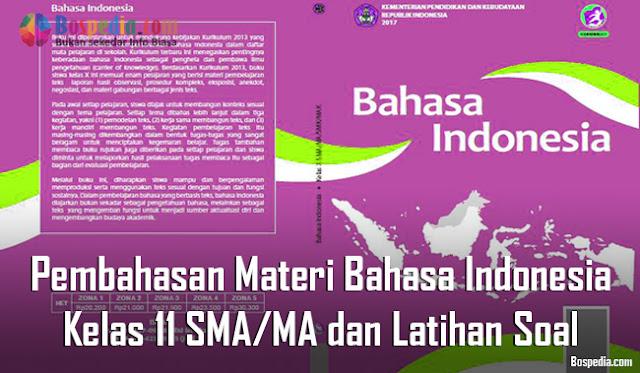 Pembahasan Materi Bahasa Indonesia Kelas 11 SMA/MA dan Latihan Soal