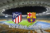 مباراة برشلونة واتليتكو مدريد بث مباشر بتاريخ 08-05-2021 الدوري الاسباني