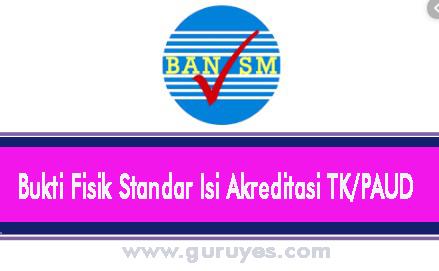 Bukti- fisik -standar- isi -akreditasi –tk- paud