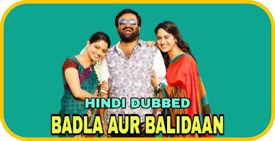 Badla Aur Balidaan Hindi Dubbed Movie