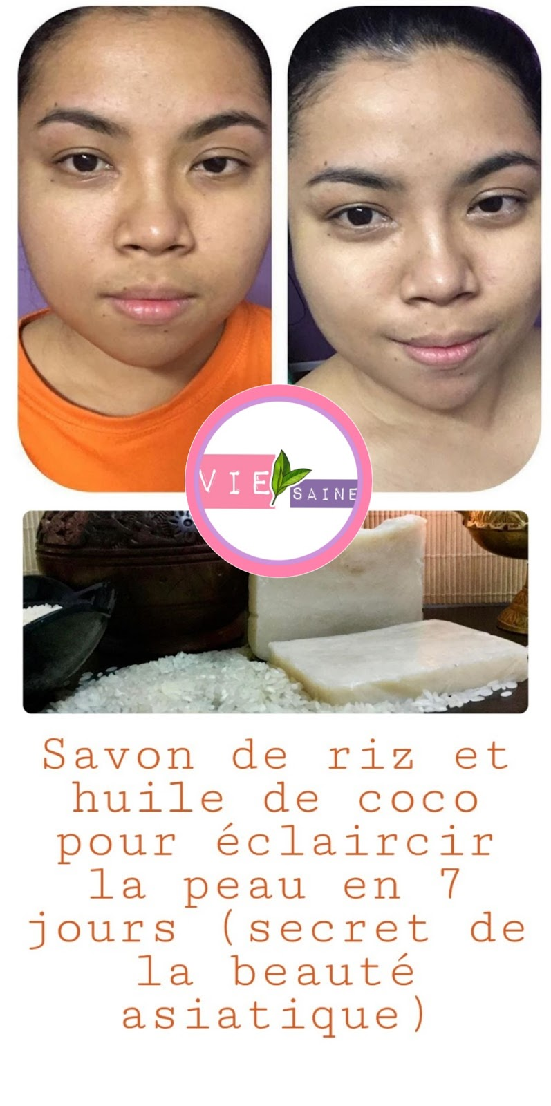 Savon de riz et huile de coco pour éclaircir la peau en 7 jours (secret de la beauté asiatique)