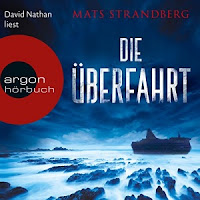 Die Überfahrt - Mats Strandberg (Hörbuch)