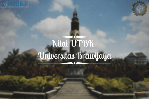 Nilai UTBK UB 2019 Setiap Program Studi