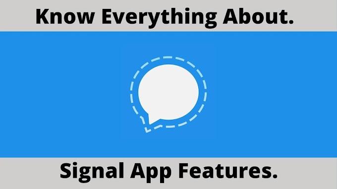 Signal App क्या है ? Whatsapp और Signal App में कौन सबसे बेहतर है ?