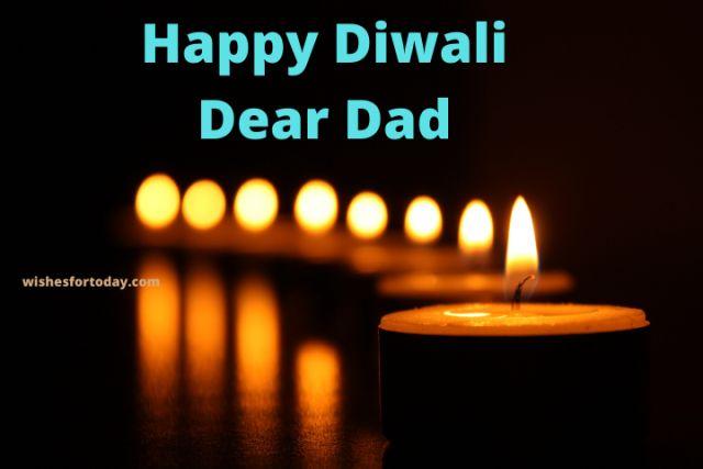 Happy Diwali Dear Dad