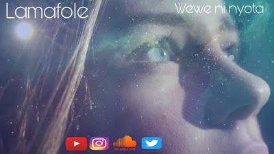 Download Audio | Lamafole - Wewe ni Nyota