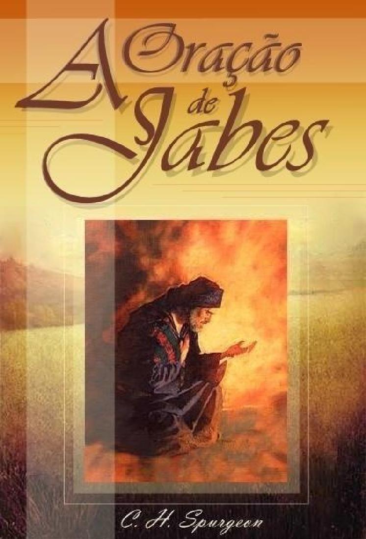 Charles Spurgeon-A Oração De Jabes-