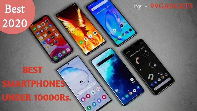 Best Smartphones Available Under Rs 10,000  in India 2020