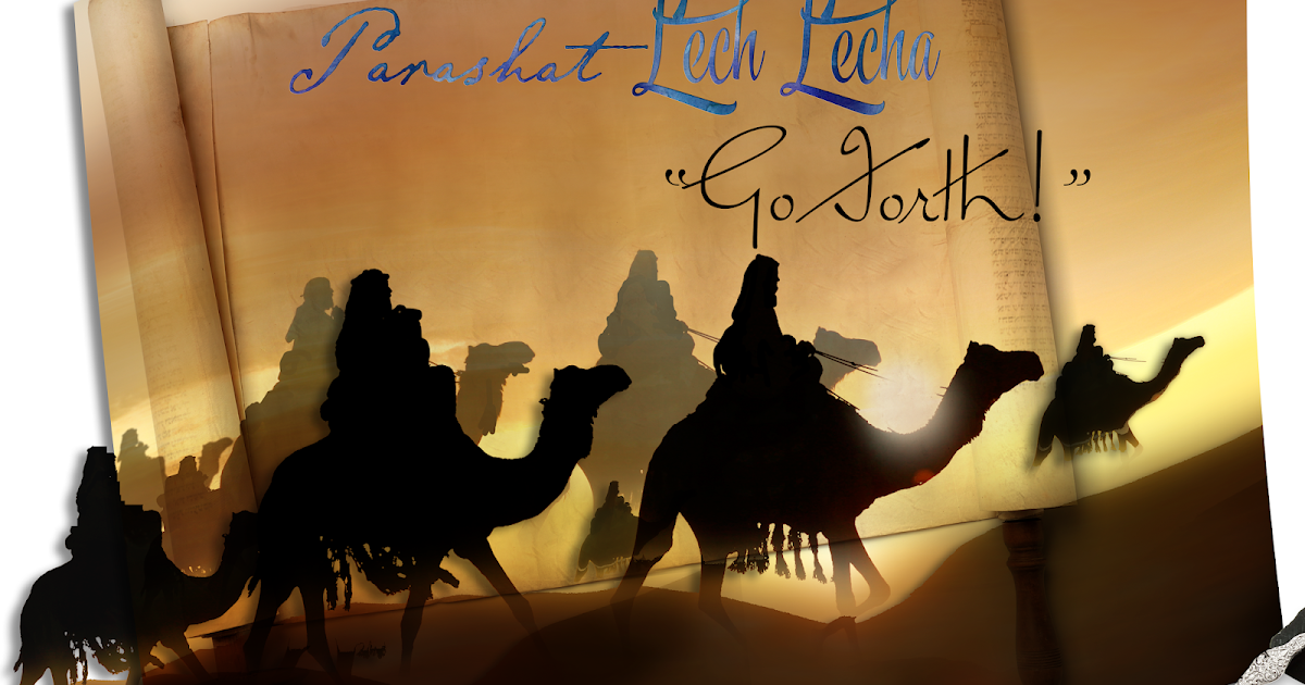 by his every word foundations parashat lech lecha by