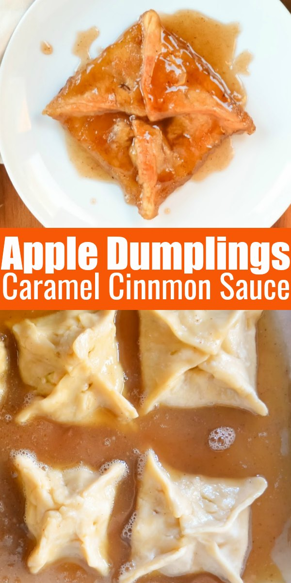 Apply Dumplings with Caramel Cinnamon Sauce recipe with a picture of the dumplings on a white plate on top and unbaked in the Caramel Cinnamon Sauce on parchment with white text overlay Apple Dumplings Caramel Cinnamon Sauce.