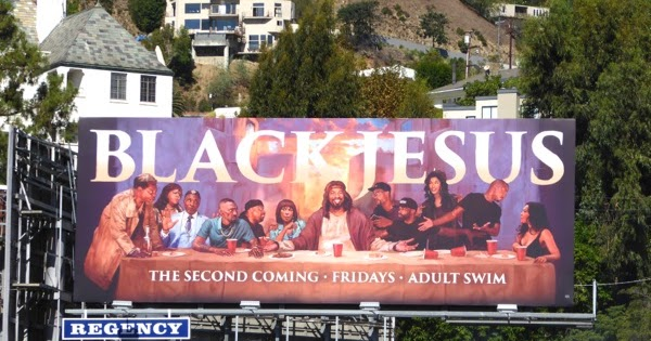 Daily Billboard Black Jesus Season Two The Last Supper Parody