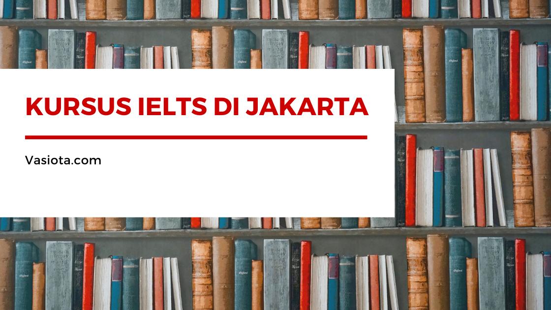 Kursus IELTS di Jakarta