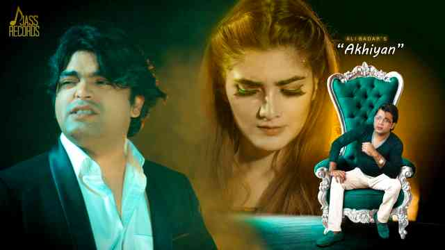 Akhiyan Lyrics - Ali Badar | Lyrics Lover