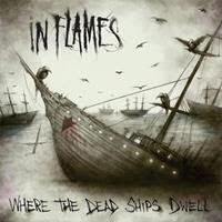 [2011] - Where The Dead Ships Dwell [Single]