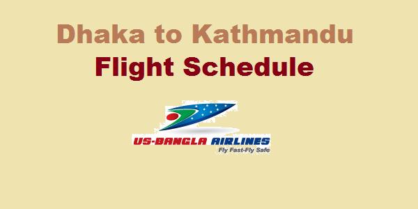 Dhaka to Kathmandu US Bangla Airlines Flight Schedule