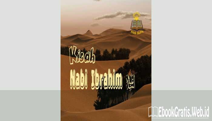 Ebook Kisah Nabi Ibrahim Alaihis-Salam