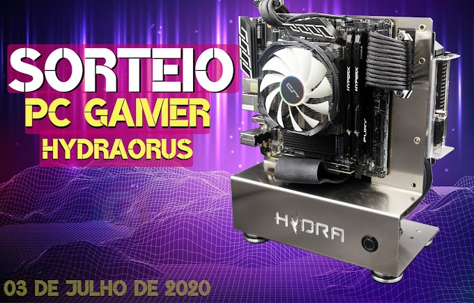 Sorteio de um PC Gamer Personalizado Hydraorus