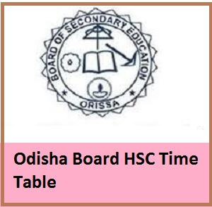 Odisha Board HSC Time Table