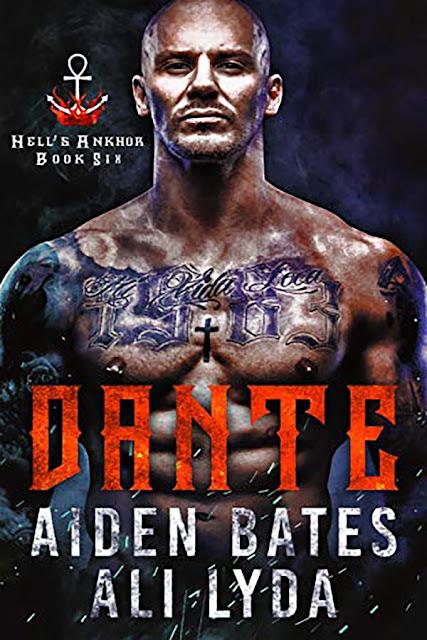 Dante   Hell's Ankhor #6   Aiden Bates & Ali Lyda