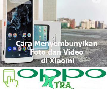 Cara Menyembunyikan Foto dan Video di Xiaomi