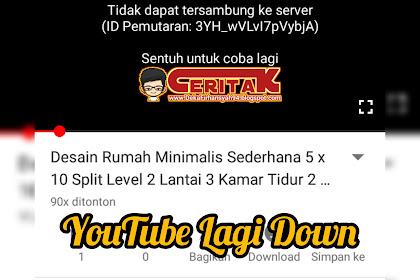 YouTube Down Lagi, Pengguna Tak Bisa akses Video, 3 Juni 2019