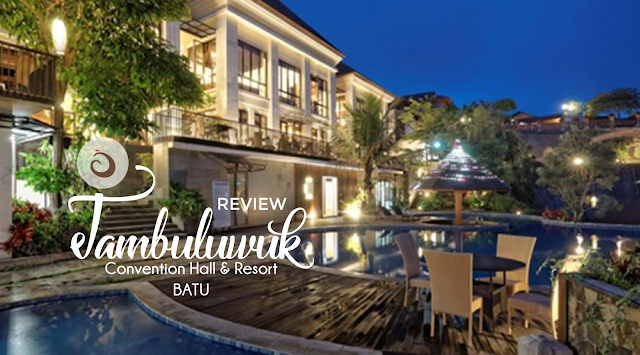 Review Jambuluwuk Convention Hall and Resort Batu, Malang