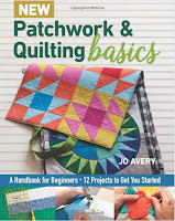 Patchwork and Quilting Basics by Jo Avery