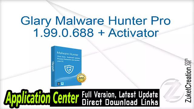 Glary Malware Hunter Pro 1.99.0.688 + Activator