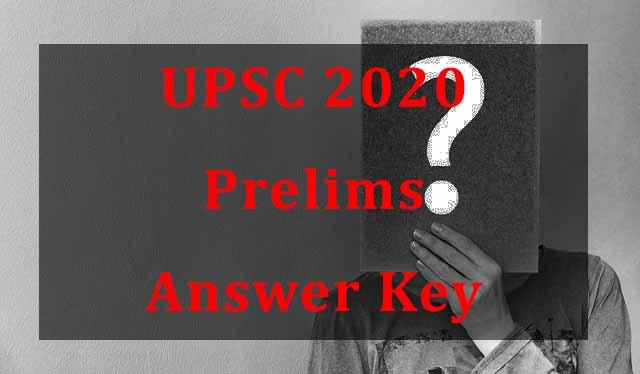 UPSC 2020 Prelims Answer Key| Paper 1