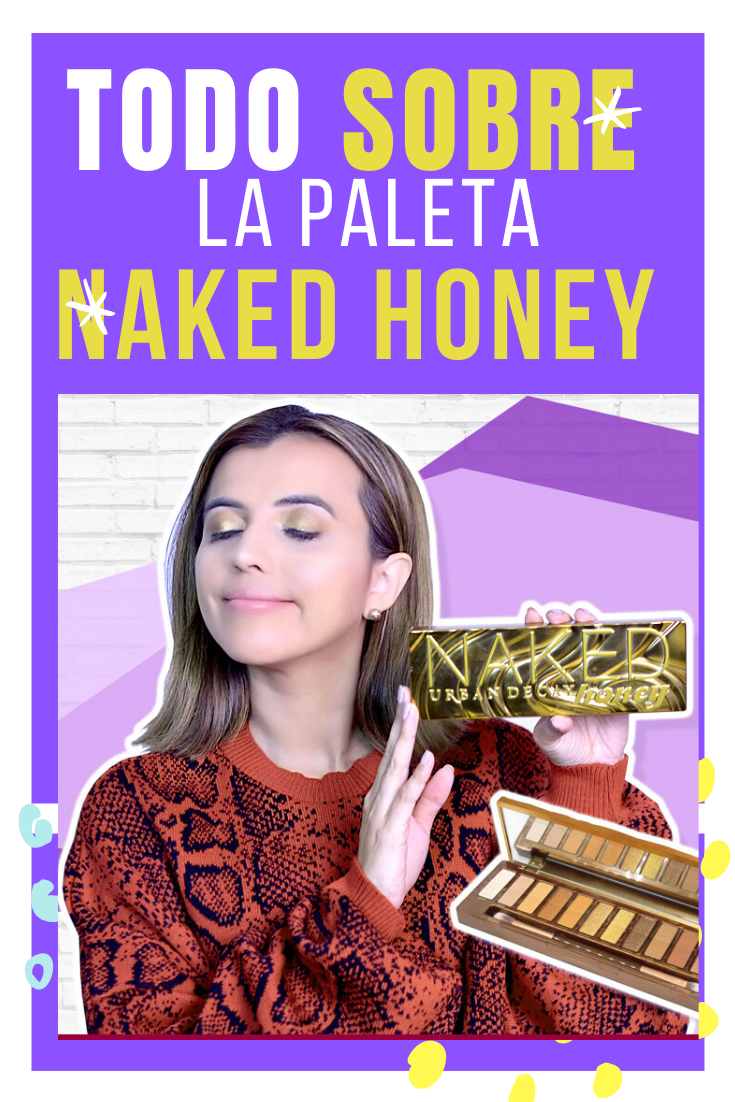 naked honey, urban decay, reseña paleta naked, paletas de sombras, mariestilo, como crear un look desde cero
