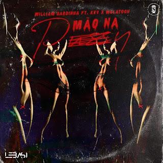 William Sardinha feat. Kev & Mulatooh (Lebasi) - Mão Na Pussy