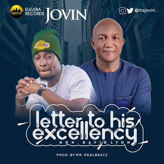 "Jovin – ""Letter To His Excellency"" (Hon. David Lyon)"