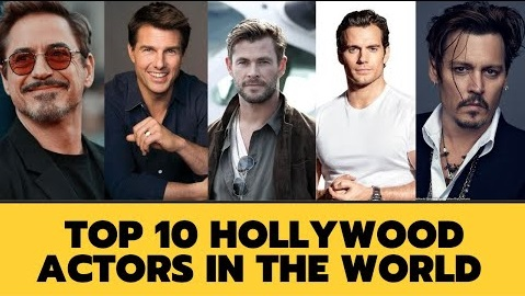 Top 10 Hollywood Actors in the World