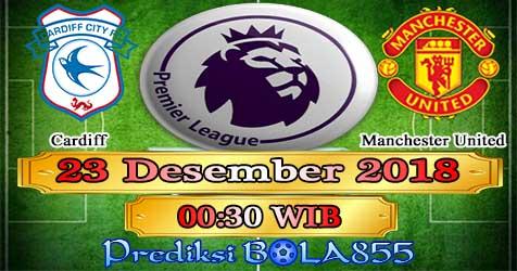 Prediksi Bola855 Cardiff vs Manchester United 23 Desember 2018