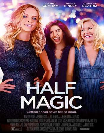 Poster Of Hollywood Film Watch Online Half Magic 2018 Full Movie Download Free Watch Online 300MB