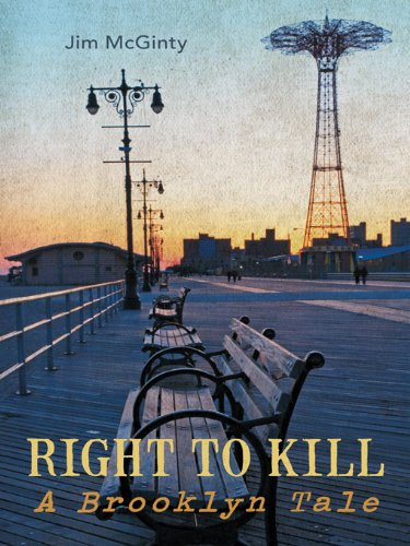 Right to Kill  A Brooklyn Tale by Jim McGinty